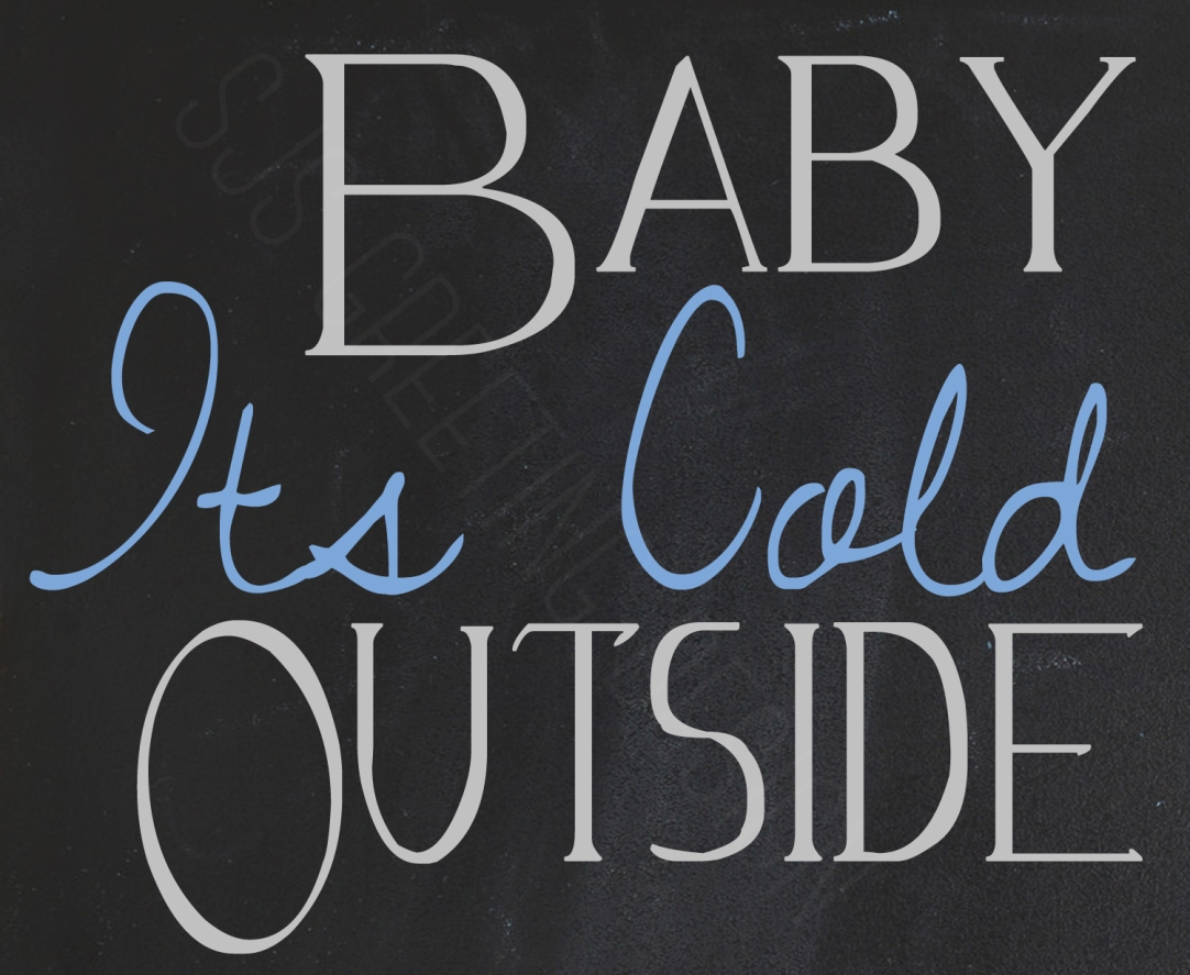 baby its cold tag